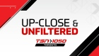 TSN 1050 Up-Close & Unfiltered