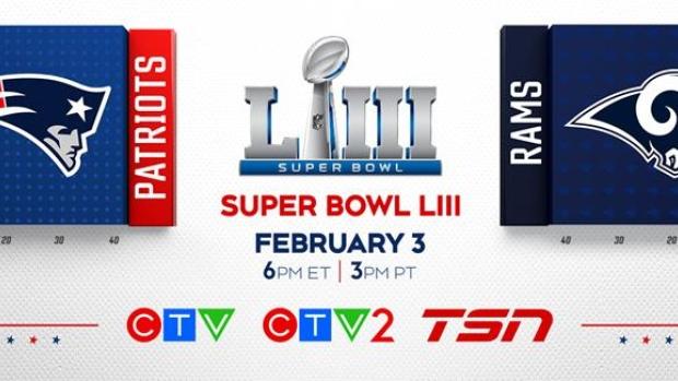 2da8cac708a91a SUPER BOWL LIII Broadcast Details Announced: CTV, CTV2, and TSN Team ...