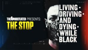 The Undefeated Presents: The Stop - Living, Driving, and Dying While Black