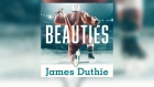 Beauties - by James Duthie