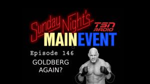 Sunday Night's Main Event 146: Goldberg...again?