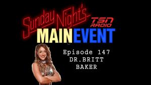 Sunday Night's Main Event 147: Dr. Britt Baker