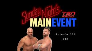 Sunday Night's Main Event 151: FTR