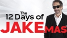 12 days of Jake-Mas