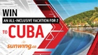 Win a Vacation to Cuba with Sunwing