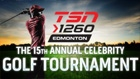 15th Annual TSN 1260 Celebrity Golf Tournament